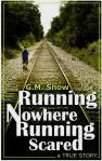 Running Nowhere Running Scared